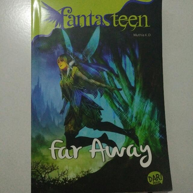 Buku Fantasteen- Far Away