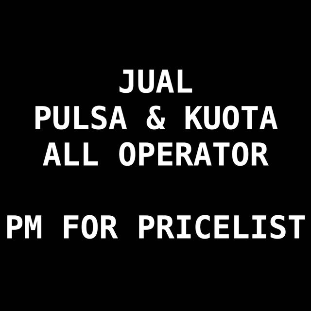JUAL PULSA & KUOTA ALL OPERATOR