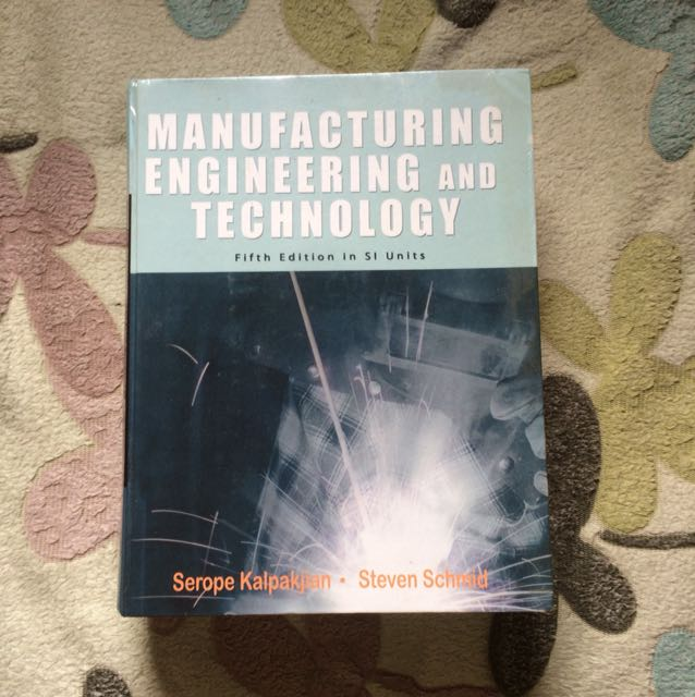 Manufacturing Engineering and Technology 5th Ed.