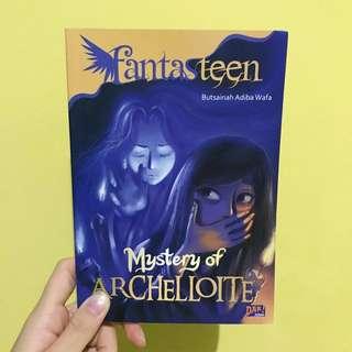 novel Fantasteen : Mystery of Archelloite by Butsainah Adiba Wafa