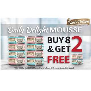 Get 8 & 2 Free! Daily delight cat mousse with Tuna / Chicken (2 flavors to select)
