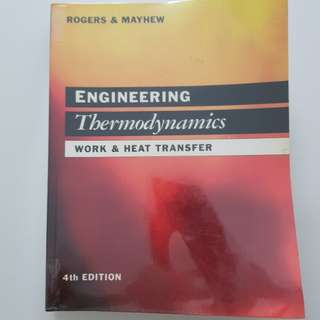 Engineering Thermodynamics (4th Edition) by Rogers and Mayhew