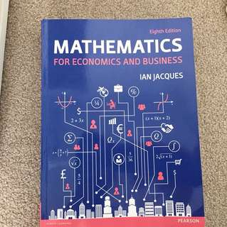 Mathematics For Economics And Business Eight Edition