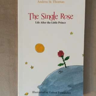 The Single Rose by Andrea St. Thomas