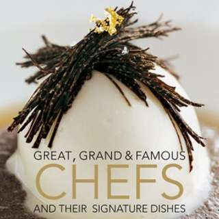 Great, Grand & Famous Chefs