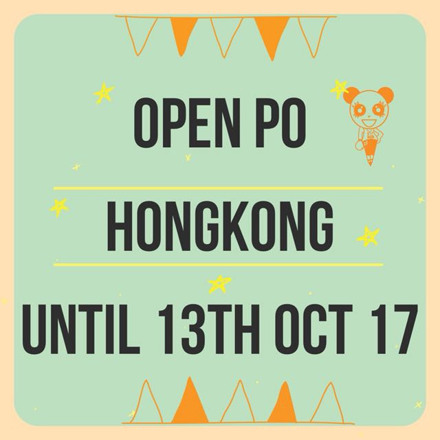 PO HK UNTIL 13th OCT 17