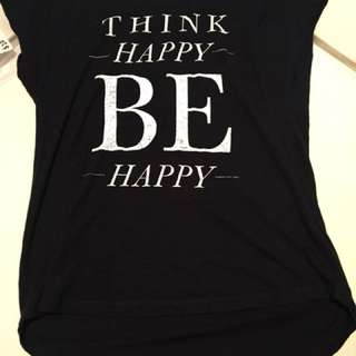 Think Happy Be Happy Tshirt