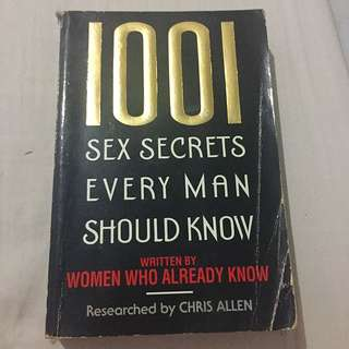 1001 Sex Secrets Every Man Should Know