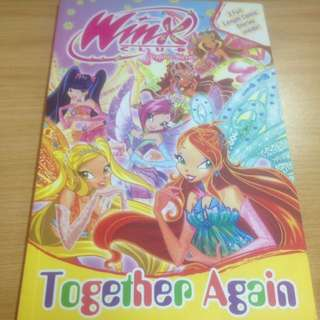 Winx Club Graphic Novel - Together Again (3 full length comic stories inside!)