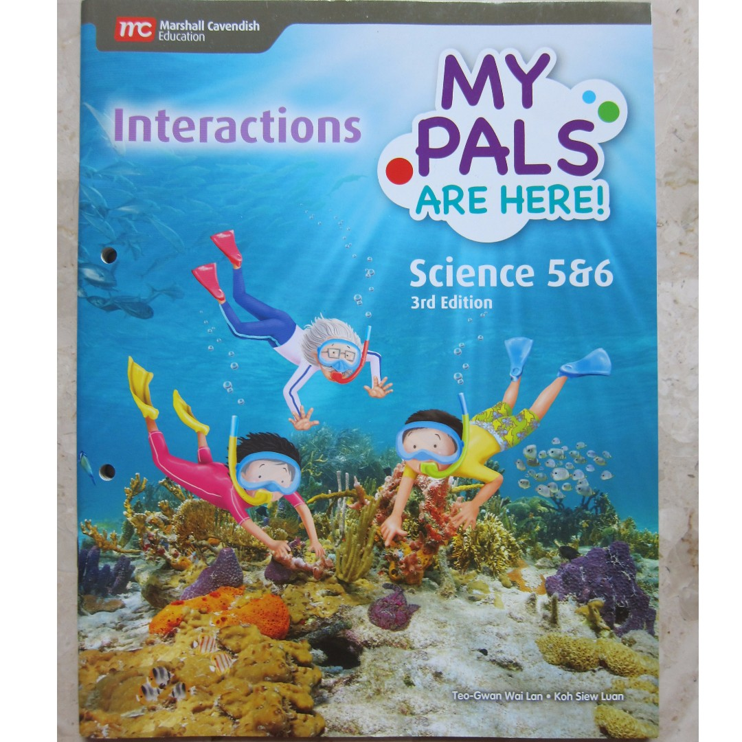 My Pals Are Here ! Science Primary 5&6 - Interactions