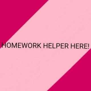 HOMEWORK HELPER HERE!