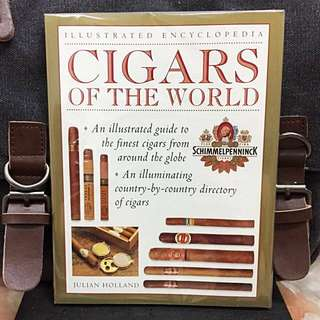 《Bran-New + Colour Illustration Encyclopedia + Printed In Hong Kong》Julian Holland - Cigars of the World : An Illustrated Guide to the Finest Cigars around the Globe