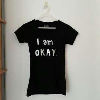 """""""I am okay."""" Black Tee"""