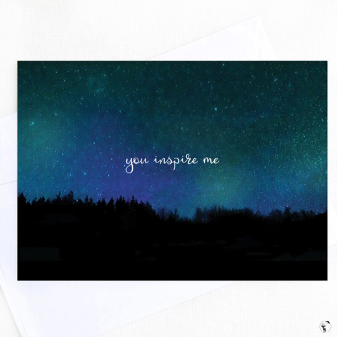 You Inspire Me Greeting Card