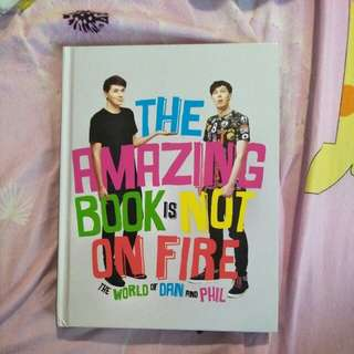 TABINOF: The Amazing Book Is Not On Fire (Dan and Phil)