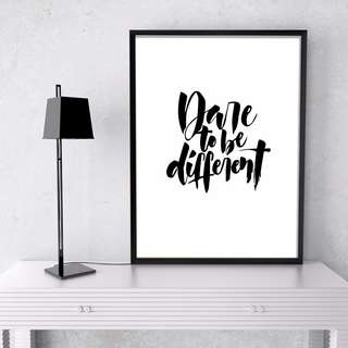 Calligraphy Print - Dare To Be Different Poster 26x36