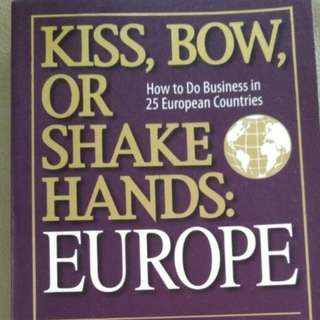 Kiss, Bow, or Shake Hands: Europe