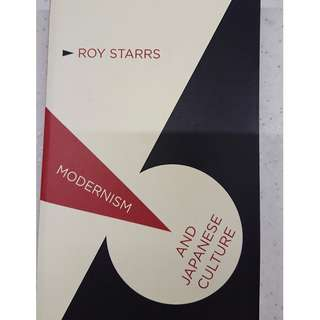 Modernism and Japanese Culture by Roy Starrs