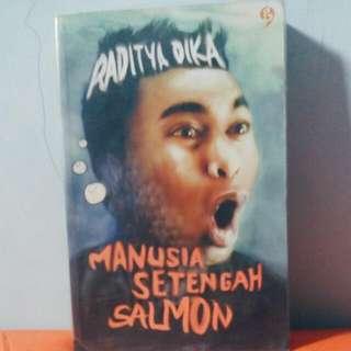 Manusia Setengah Salmon oleh Raditya Dika