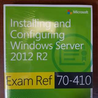 Exam Ref 70-410 : Installing and Configuring Windows Server 2012 R2
