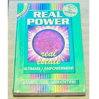 Real Power: Ultimate Real Estate Empowerment by James Lee Valentine