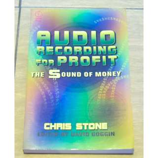 Audio Recording For Profit by Chris Stone