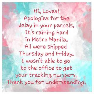 Delay in delivery due to heavy rains.