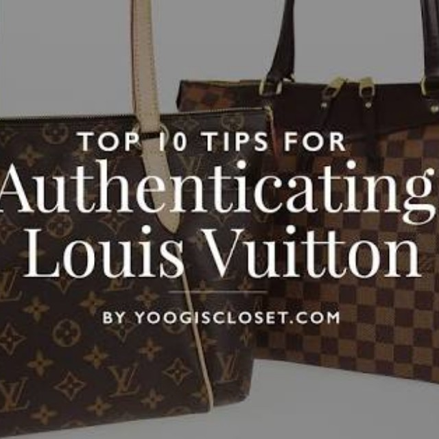Tips on How to Authenticate a Louis Vuitton