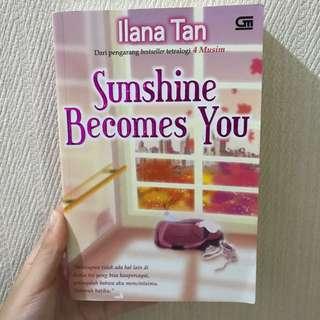 Sunshine becomes you - Ilana Tan