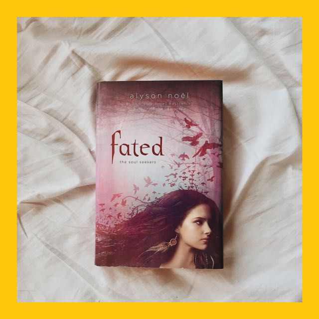 FATED by Alyson Noel (HARD BOUND)