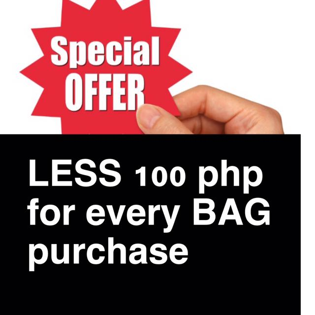 Save 100 for evey purchase of Bag