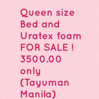 Queen size Bed frame and Uratex foam