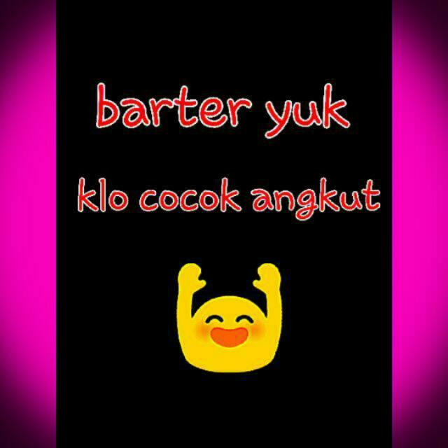 Barter Yukk😊