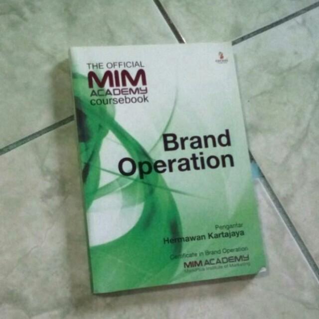 Brand Operation (penulis :  Hermawan Kartajaya Penerbit : ESENSI ( Erlangga Group )