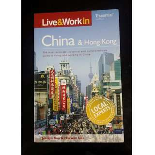 Live & Work in China and Hong Kong