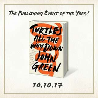 Brand New - Turtles All The Way Down by John Green - Hardcover