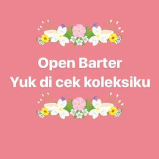 Open Barter Yuk di cek koleksi🤗
