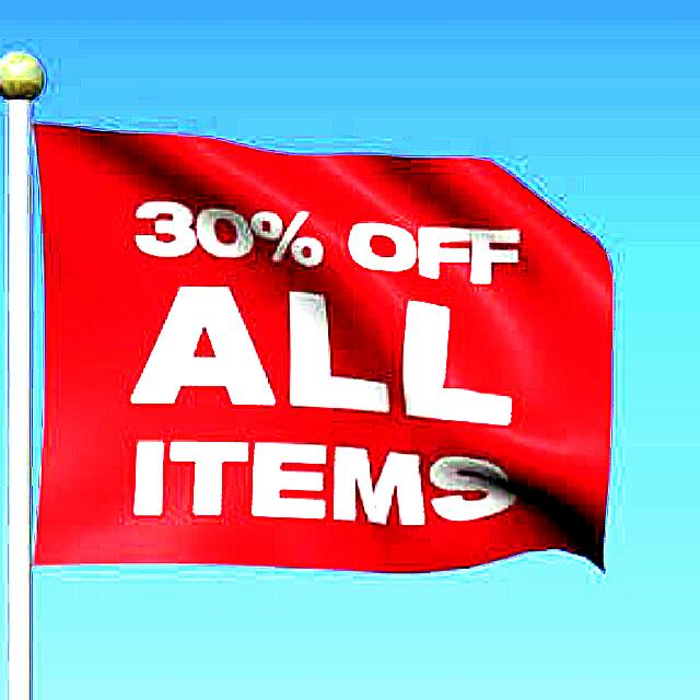 30% DISCOUNT ALL ITEMS