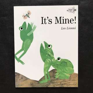 💥NEW -Award Winning - It's Mine! - Leo Lionni- Story book