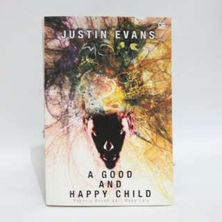 Novel - Justin Evans, A Good and Happy Child
