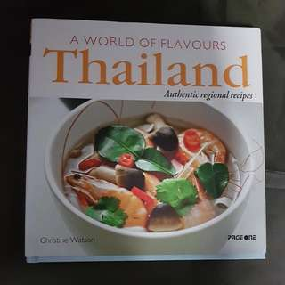 Thailand Authentic Regional Recipes - A World Of Flavours