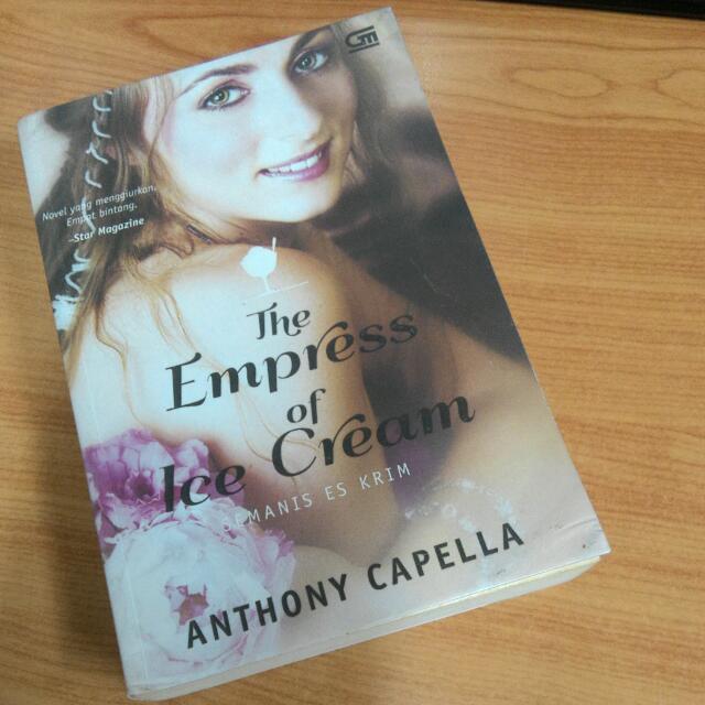 The Empress Of Ice Cream (Anthony Capella)