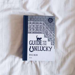 Guide for The Unlucky