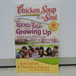 Chicken Soup for the Soul (Teens talk Growing Up)