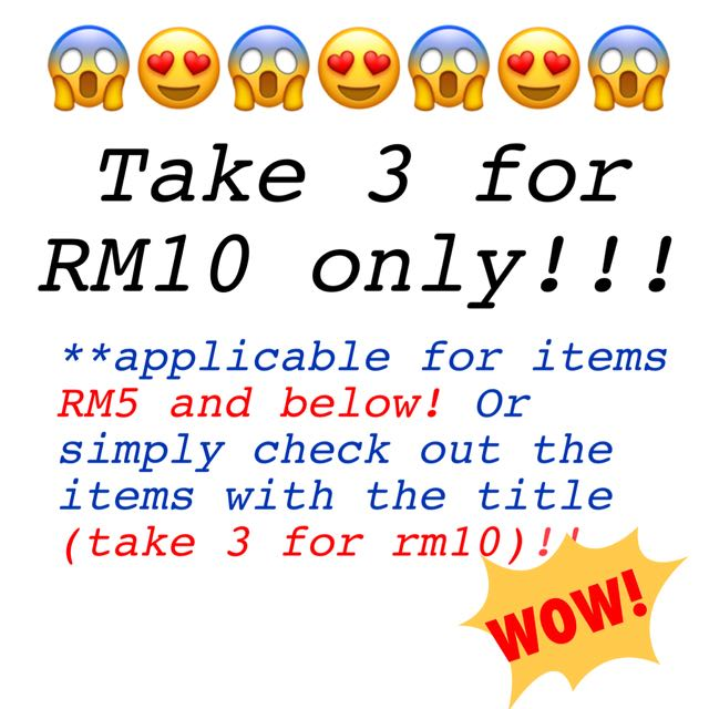 3 FOR RM10 FLASH SALES!!!