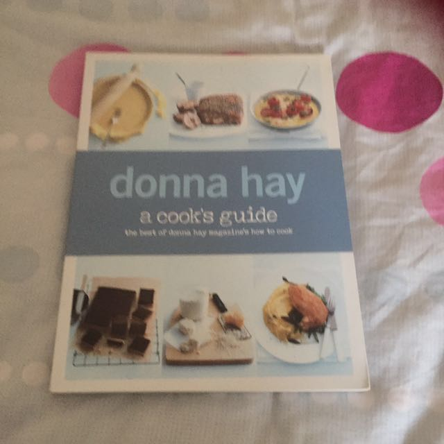 Donna Hay A Cooks Guide