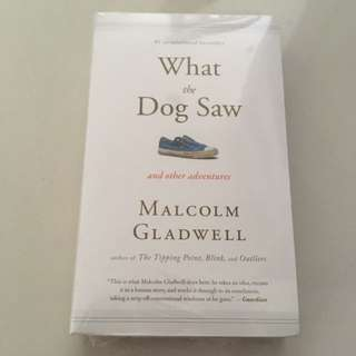 What a dog saw by Malcolm Gladwell