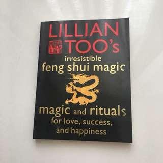 Lillian Too's Irresistible Feng Shui Magic