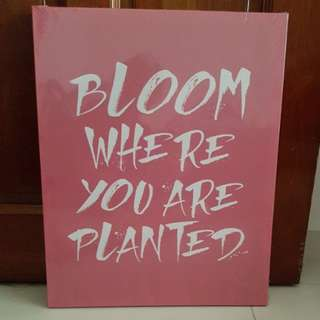 Bloom Where You Are Wanted Motivational Portrait