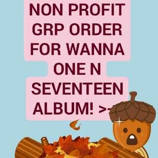 NON PROFIT GRP ORDER WANNA ONE N SEVENTEEN